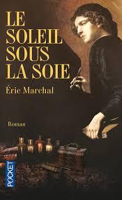 Le soleil sous la soie Marchal Eric Pocket